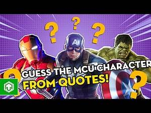 Guess The MCU Characters From Quotes Challenge! (Amazing Quotes From Marvel Superheroes)