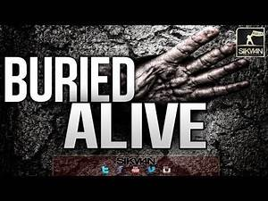 Buried Alive ᴴᴰ || Eye-Opener!