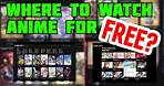 Where to Watch Anime for Free [HD]