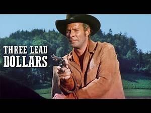 Three Lead Dollars | WESTERN | Spaghetti Western | Full Cowboy Movie | Classic Film | Wild West