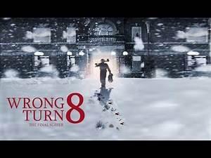 wrong turn 8 movie trailer scenes