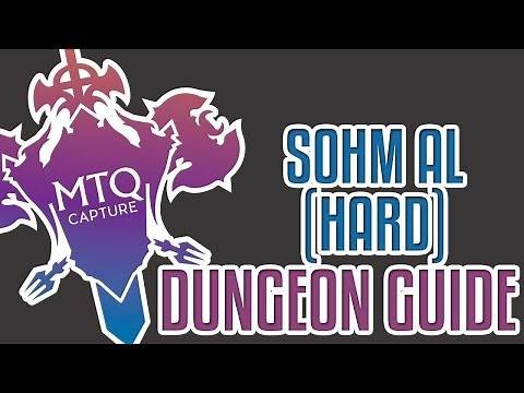 Sohm Al (Hard) Dungeon Guide - Final Fantasy XIV