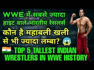 Top 5 tallest Indian Wrestlers in WWE ! New Indian Wrestlers in WWE!