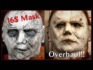 Cheap Michael Myers Mask Overhaul!
