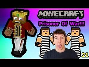 Prisoner Of War! - Minecraft [21]