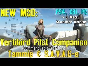 Fallout 4: New Mod - Tammie and S.A.V.A.G-e - Vertibird Pilot Companion and Commandable Vertibird
