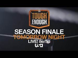 Who will earn a WWE contract on tomorrow's Tough Enough finale?