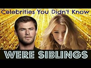 Top 10 Celebrities You Didn't Know Were Siblings SHOCKING!!!!!!