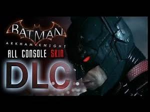 Batman Arkham Knight DLC All Skins Consoles 1
