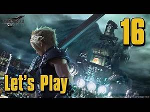 Final Fantasy 7 Remake - Let's Play Part 16: A Trap is Sprung