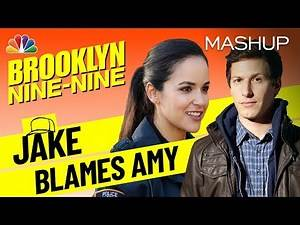 Jake Is Always Blaming Amy - Brooklyn Nine-Nine (Mashup)