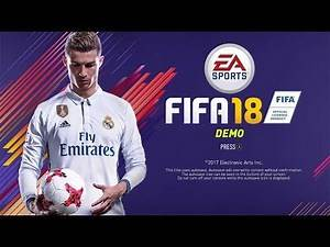 FIFA 18 DEMO HYPE!!! 😱- PLAY THE FIFA 18 DEMO TODAY!