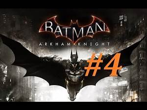 Batman: Arkham Knight Walkthrough (4) The Power Winch