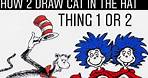 How to Draw Cat in the Hat - Easy Dr. Seuss step by step DRAWING Thing 1 or 2   Mr. Schuette