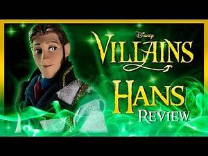 Review Hans, Frozen - Disney Villains - Especial Halloween
