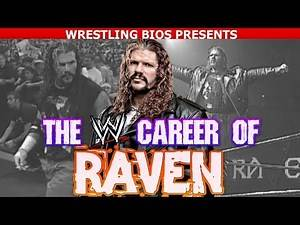 The WWE Career of Raven
