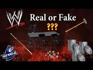 WWE Weapon- Real or Fake???