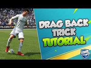 FIFA 16 ATTACKING TUTORIAL - THE SPECIAL DRAG BACK MOVE TRICK - BEST DRIBBLING MOVES
