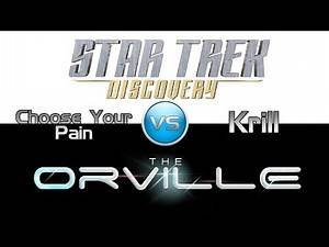 "Trek it or Wreck it #4: The Orville's ""Krill"" vs. Discovery's ""Choose Your Pain"""