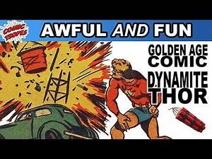 Awful and Fun: Golden Age Superhero Dynamite Thor