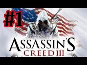 Assassin's Creed 3 Walkthrough Part 1 With Live Commentary Desmond's New Look ( Xbox 360 PS3 PC )