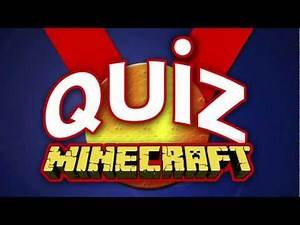 Minecraft Quiz ( You can take part )