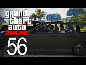 GTA 5 Online - Episode 56 - Robbery Gone Wrong!
