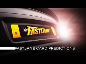 WWE Fastlane 2017 - Card Predictions