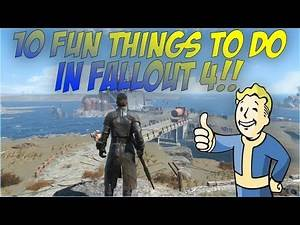 10 Fun Things To Do In Fallout 4!
