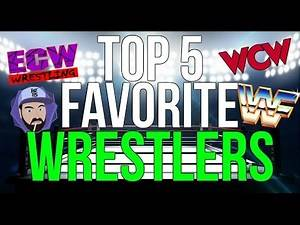 Top 5 Favorite Wrestlers Ever | Ask RGT 85