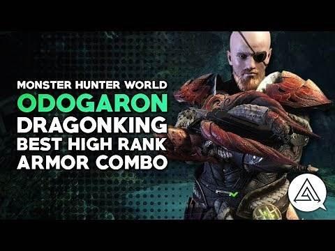 Monster Hunter World | Odogaron Dragonking - Best High Rank Armor Recommendation