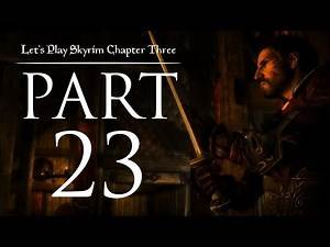 Let's Play Skyrim (Chapter Three) - 23 - A-Hunting We Will Go