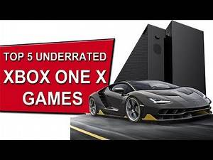 XBOX ONE GAMES | TOP 5 UNDERRATED XBOX ONE GAMES