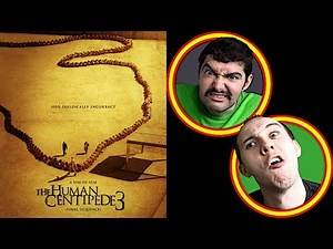 The HUMAN CENTIPEDE 3 • Either Half of Neither
