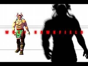 Virtua Fighter 4 (Vanilla) - Wolf Hawkfield Movelist