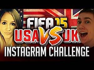 9 MONTHS!?? FIFA 15 UK VS USA INSTAGRAM CHALLENGE!!!