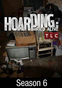 Hoarding: Buried Alive: Season 6 Episode 6 They're Crawling!