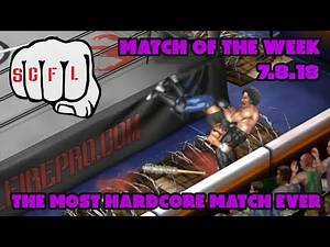 SCFL Fire Pro Wrestling World: The Most Hardcore Match Ever