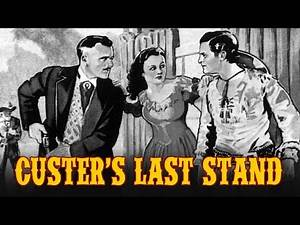 Custer's Last Stand - Full Movie | Rex Lease, Lona Andre, William Farnum, Ruth Mix, Jack Mulhall