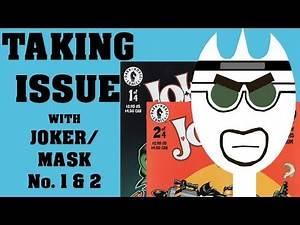 Taking Issue: Joker/Mask #1-2