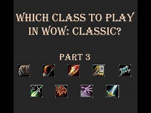 Which class should you play in World of Warcraft: Classic? - Episode #3 - Shaman, Warlock & Warrior