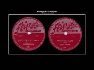 (1955) Flip 227 'Just Love Me Baby' b/w 'Weeping Blues' Rosco Gordon