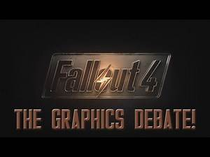 FALLOUT 4: The Graphics Debate - Are They Good Or Bad?