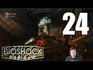 BioShock Remastered - Let's Play Part 24: Point Prometheus
