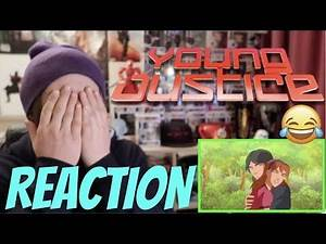 "Young Justice 1x21 REACTION!!! ""Image"""