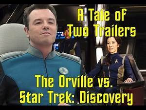 A Tale of Two Trailers -- The Orville vs. Star Trek: Discovery
