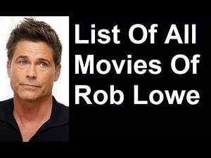 Rob Lowe Movies & TV Shows List