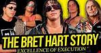 EXCELLENCE OF EXECUTION   The Bret Hart Story (Full Career Documentary)