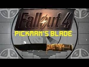 Fallout 4: Unique Weapons - Pickman's Blade
