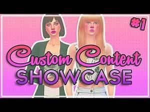 The Sims 4 : Custom Content Showcase #1